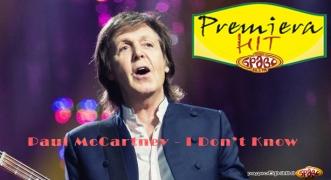Premiera Paul McCartney - I Don't Know