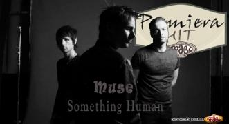 Premiera Hit Muse - Something Human