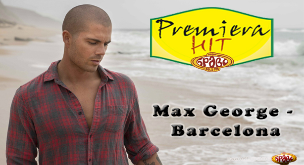 Max George – Barcelona (Премиера Хит)