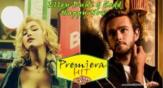 Premiera Hit Zedd & Elley Duhe - Happy Now
