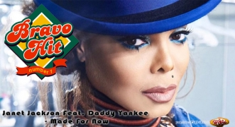 Bravo Hit Janet Jackson Feat. Daddy Yankee - Made For Now