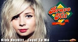 Bravo Hit Nina Nesbitt - Loyal To Me