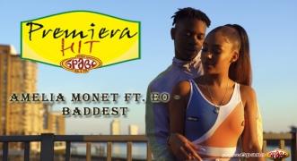 Premiera Hit Amelia Monet Ft. Eo - Baddest