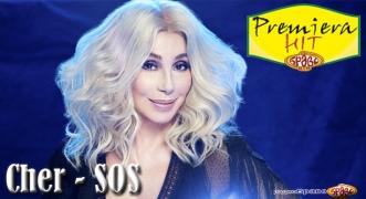 Premiera Hit Cher - SOS