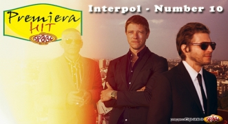 Premiera Hit Interpol - Number 10