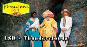 Premiera Hit LSD - Thunderclouds