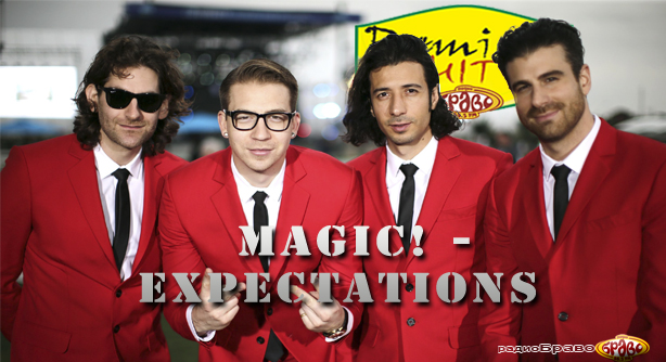 MAGIC! – Expectations (Премиера Хит)