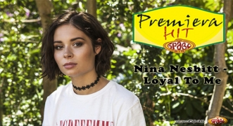 Premiera Hit Nina Nesbitt - Loyal To Me