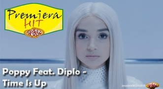 Premiera Hit Poppy Feat. Diplo - Time Is Up