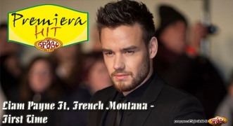 Premiera Liam Payne Ft. French Montana - First Time