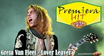 Premeiera Hit Greta Van Fleet - Lover Leaver