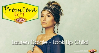 Premiera Hit Lauren Daigle - Look Up Child