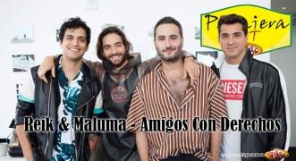 Premiera Hit Reik & Maluma - Amigos Con Derechos