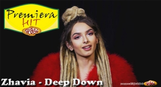 Premiera Hit Zhavia - Deep Down