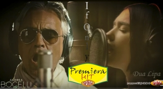 Premiera Hit 5 Andrea Bocelli Feat. Dua Lipa – If Only