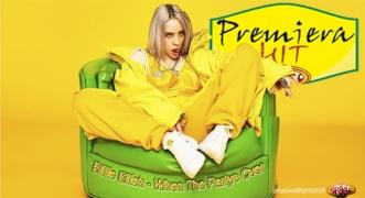 Premiera Hit Billie Eilish - When The Partys Over