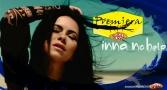 Premiera Hit Inna - No Help
