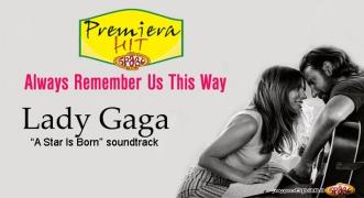 Premiera Hit Lady Gaga - Always Remember Us This Way
