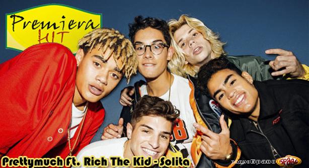 Prettymuch Ft. Rich The Kid – Solita (Премиера Хит)