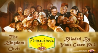 Premiera Hit The Kingdom Choir – Blinded By Your Grace Pt.2