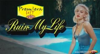 Premiera Hit Zara Larsson - Ruin My Life