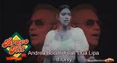 Bravo Hit Andrea Bocelli Feat. Dua Lipa – If Only
