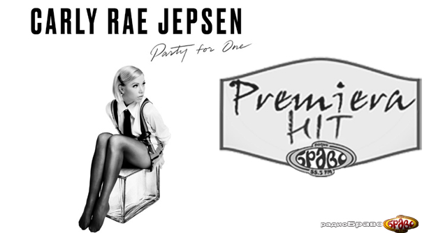 Premiera Hit Petok 09.11.18 Carly Rae Jepsen - Party For One