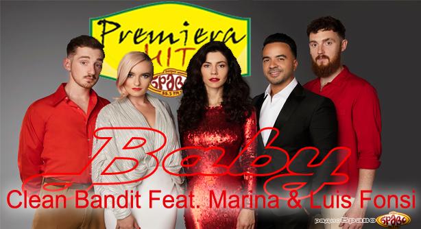 Clean Bandit Feat. Marina & Luis Fonsi – Baby (Премиера Хит)