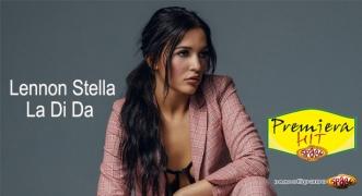 Premiera Hit Vikend 24 25.11.18 Lennon Stella – La Di Da