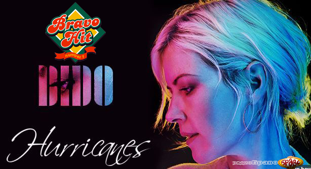 Bravo Hit 02.12.18 Dido – Hurricanes