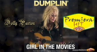 Premiera Hit Petok.14.12.18 Dolly Parton - Girl in the Movies (from the Dumplin Soundtrack)