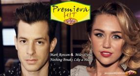 Premiera Hit Sreda 05.12.18 Mark Ronson Feat. Miley Cyrus - Nothing Breaks Like a Heart