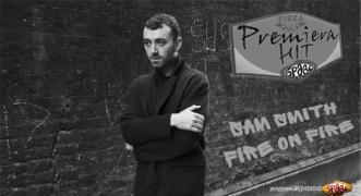 Premiera Hit Vtornik 25.12.18 Sam Smith - Fire On Fire