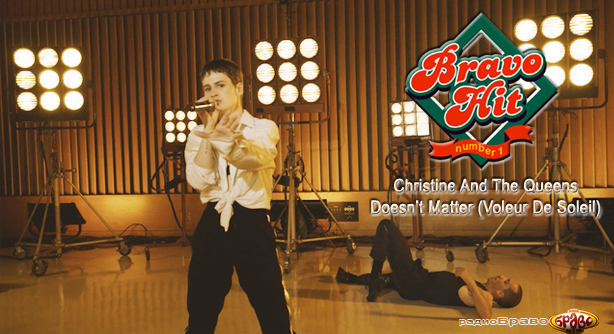 Christine And The Queens – Doesn't Matter (Voleur De Soleil) Браво Хит