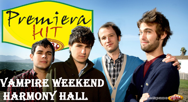 Vampire Weekend – Harmony Hall (Премиера Хит)