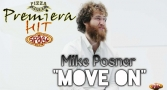 Premiera Hit Petok 18.02.19 Mike Posner - Move On