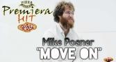 Premiera Hit Petok 18.02.19 Mike Posner - Move On