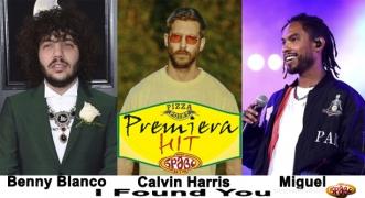 Premiera Hit Vtornik 08.01.18 Calvin Harris & Miguel and Benny Blanco - I Found You