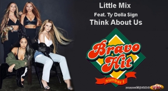 Bravo Hit 17.02.19 Little Mix Feat. Ty Dolla $ign – Think About Us