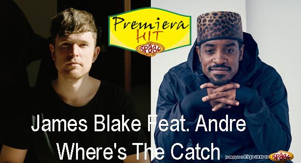James Blake Feat André – Where's The Catch (Премиера Хит)