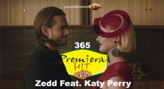 Premiera Hit Sreda 20.02.19 Zedd Feat. Katy Perry - 365