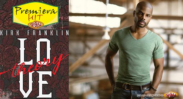 Kirk Franklin – Love Theory (Премиера Хит)