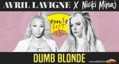 Premiera Hit Vtornik 19.02.19 Avril Lavigne Feat. Nicki Minaj - Dumb Blonde