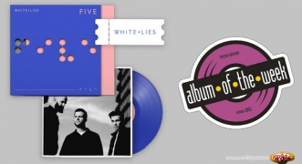 Album Of The Week White Lies - Five