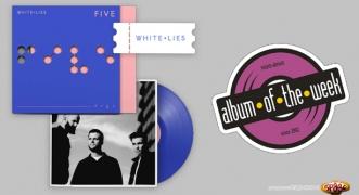Album Of The Week White Lies - Five