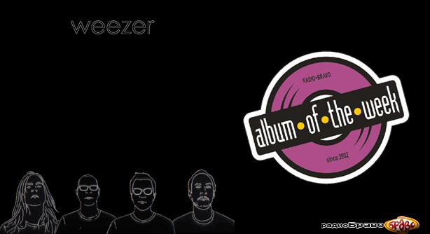 Album The Week Weezer - Weezer (Black Album)