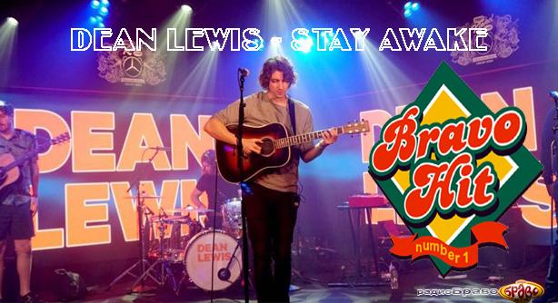 Bravo Hit 31.03.19 Dean Lewis - Stay Awake