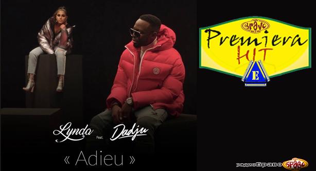 Premiera Hit Cetvrtok 28.03.2019 Lynda Feat. Dadju - Adieu
