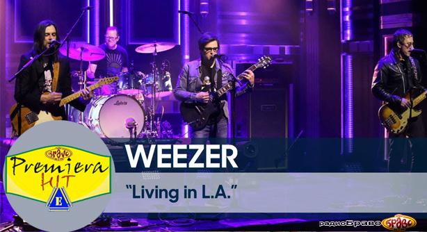 Premiera Hit Ponedelnik 25.03.19 Weezer - Living In L.A.