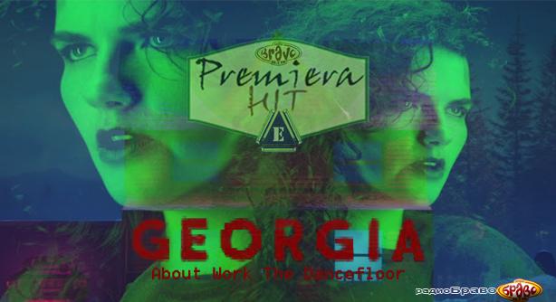 Premiera Hit Vikend 06 07.04.2019 Georgia - About Work The Dancefloor